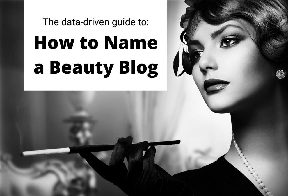30 Beauty And Makeup Blog Name Ideas